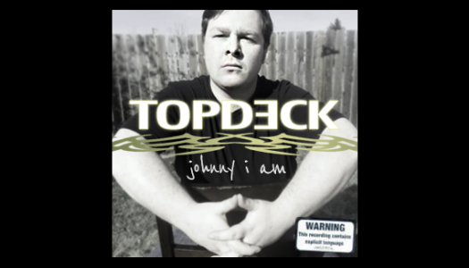 MC TopDeck – Johnny I am